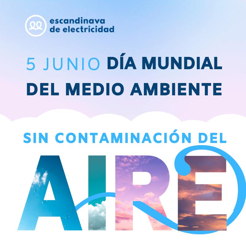 Día Mundial del Medio Ambiente 2019 sin contaminación del aire